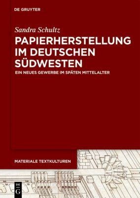 Papierherstellung im deutschen Südwesten, Sandra Schultz