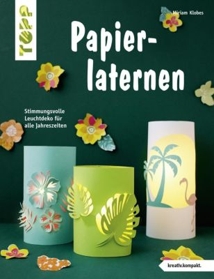 Papierlaternen - Miriam Klobes |