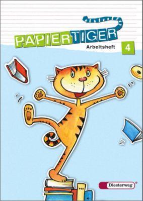 Papiertiger, Allgemeine Ausgabe, Neubearbeitung (2006): 4. Schuljahr, Arbeitsheft