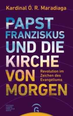 Papst Franziskus und die Kirche von morgen -  pdf epub