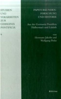 Papsturkundenforschung und Historie, Hermann Jakobs, Wolfgang Petke