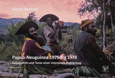 Papua-Neuguinea 1975 bis 1978, Georg Bartsch