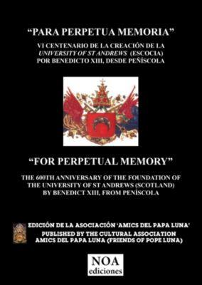 Para perpetua memoria., Amics del Papa Luna