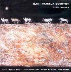 Para Querer, Dani Quintet Rambla