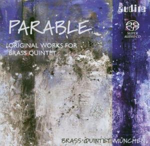 Parable-Werke Für Blechbläserquintett, Brass Quintett München