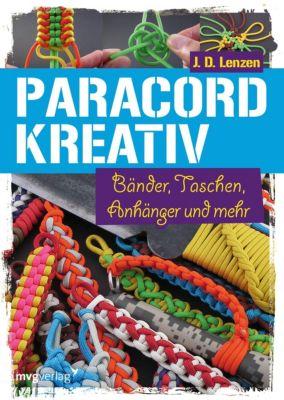 Paracord kreativ - J. D. Lenzen  