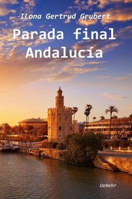 Parada final Andalucía, Ilona Grubert