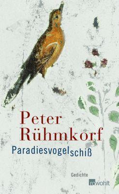 Paradiesvogelschiss, Peter Rühmkorf