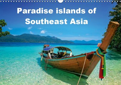 Paradise islands of Southeast Asia (Wall Calendar 2019 DIN A3 Landscape), Katarzyna Soszka