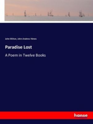 Paradise Lost, John Milton, John Andrew Himes