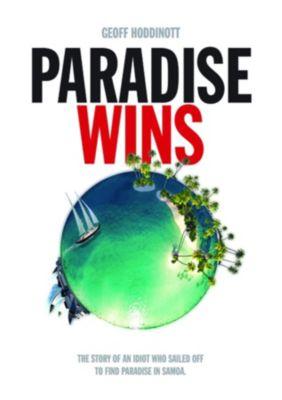 Paradise Wins, Geoff Hoddinott