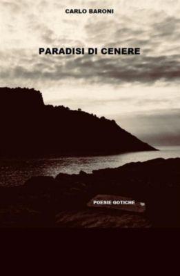 Paradisi di Cenere, Carlo Baroni