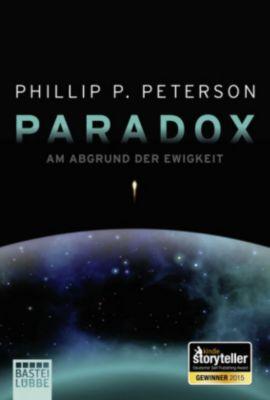 Paradox - Am Abgrund der Ewigkeit - Phillip P. Peterson |