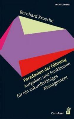 Paradoxien der Führung, Bernhard Krusche