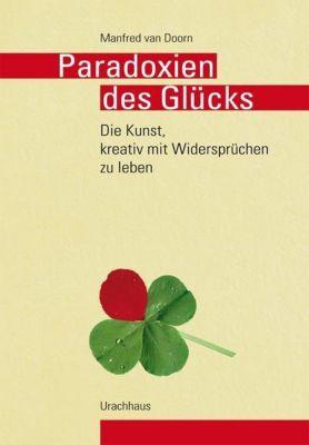Paradoxien des Glücks, Manfred van Doorn