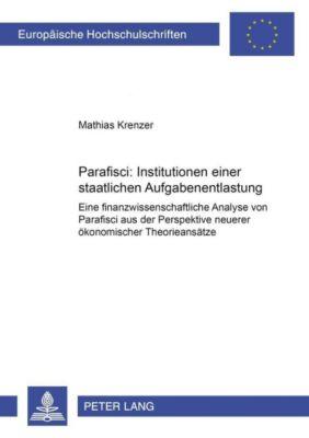 Parafisci: Institutionen einer staatlichen Aufgabenentlastung, Mathias Krenzer