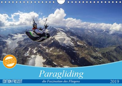 Paragliding - die Faszination des Fliegens (Wandkalender 2019 DIN A4 quer), Andy Frötscher - moments in air