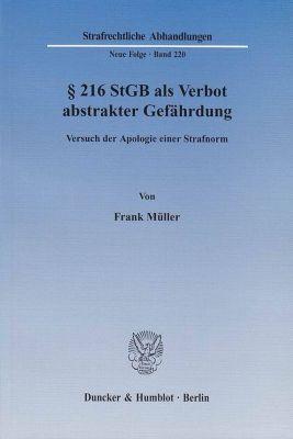 Paragraph 216 StGB als Verbot abstrakter Gefährdung, Frank Müller