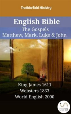 Parallel Bible Halseth English: English Bible - The Gospels - Matthew, Mark, Luke & John, Truthbetold Ministry