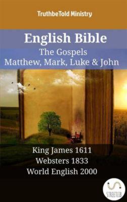 Parallel Bible Halseth English: English Bible - The Gospels - Matthew, Mark, Luke & John, Truthbetold Ministry