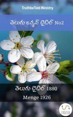 Parallel Bible Halseth Telugu: తెలుగు జర్మన్ బైబిల్ No2, Truthbetold Ministry