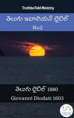 Parallel Bible Halseth Telugu: తెలుగు ఇటాలియన్ బైబిల్ No2, Truthbetold Ministry