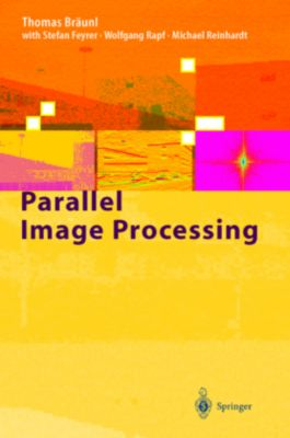 Parallel Image Processing, Thomas Bräunl