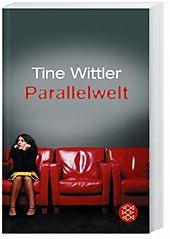 Parallelwelt, Tine Wittler