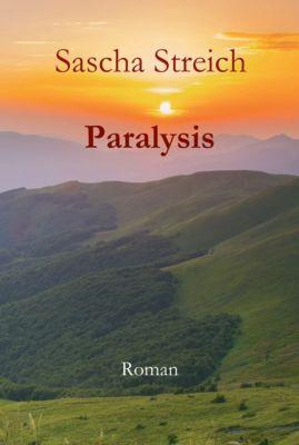Paralysis, Sascha Streich