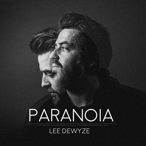 Paranoia, Lee DeWyze