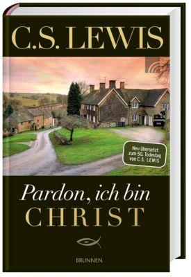 Pardon, ich bin Christ, C. S. Lewis