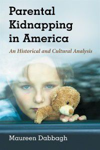 Parental Kidnapping in America, Maureen Dabbagh