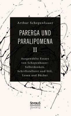 Parerga und Paralipomena II, Arthur Schopenhauer