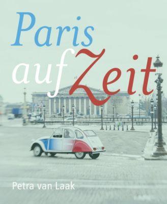 Paris auf Zeit, Petra van Laak