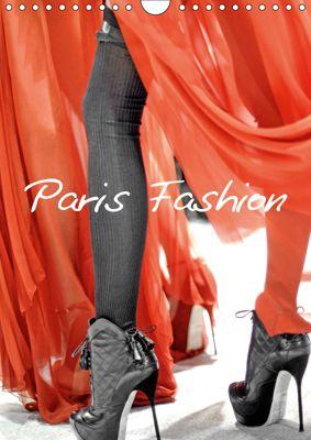 Paris Fashion (Wall Calendar 2019 DIN A4 Portrait), Patrice THEBAULT