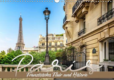 PARIS Französisches Flair und Historie (Wandkalender 2019 DIN A3 quer), Melanie Viola