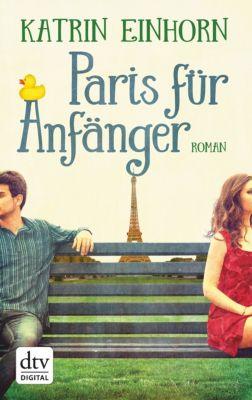 Paris für Anfänger, Katrin Einhorn