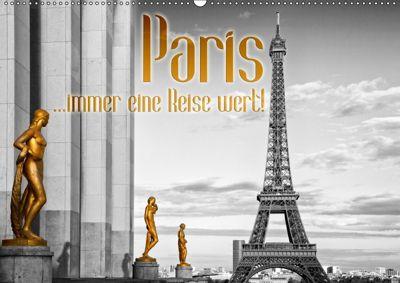 Paris ...immer eine Reise wert! (Wandkalender 2018 DIN A2 quer), Melanie Viola