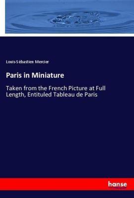 Paris in Miniature, Louis-Sébastien Mercier