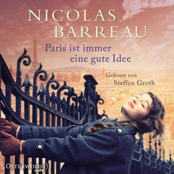 Paris ist immer eine gute Idee, 6 Audio-CDs, Nicolas Barreau
