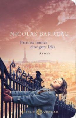 Paris ist immer eine gute Idee, Geschenkausgabe, Nicolas Barreau