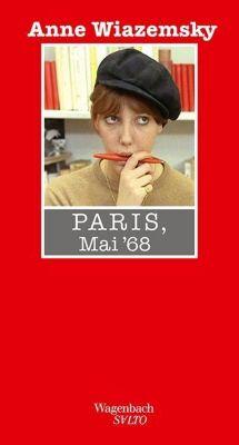 Paris, Mai '68 - Anne Wiazemsky |