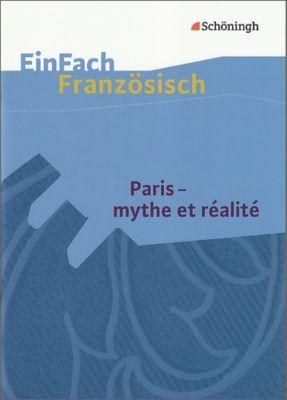 Paris - mythe et realite, Markus Frye