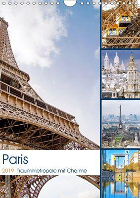 Paris Traummetropole mit Charme (Wandkalender 2019 DIN A4 hoch), Nina Schwarze