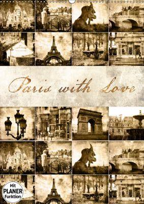Paris with Love (Wandkalender 2019 DIN A2 hoch), Jeanette Dobrindt