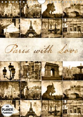 Paris with Love (Wandkalender 2019 DIN A4 hoch), Jeanette Dobrindt