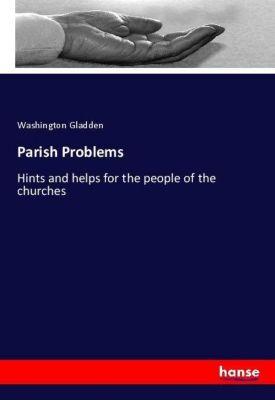 Parish Problems, Washington Gladden