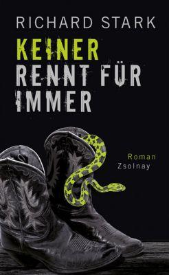 Parker-Romane Band 2: Keiner rennt für immer, Richard Stark