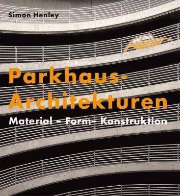 Parkhaus-Architekturen, Simon Henley