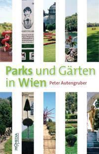 Parks und Gärten in Wien, Peter Autengruber